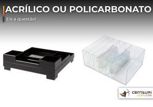 caixa de policarbonato e caixa de acrílico